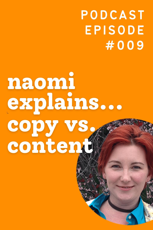 Naomi Explains... Copy vs. Content